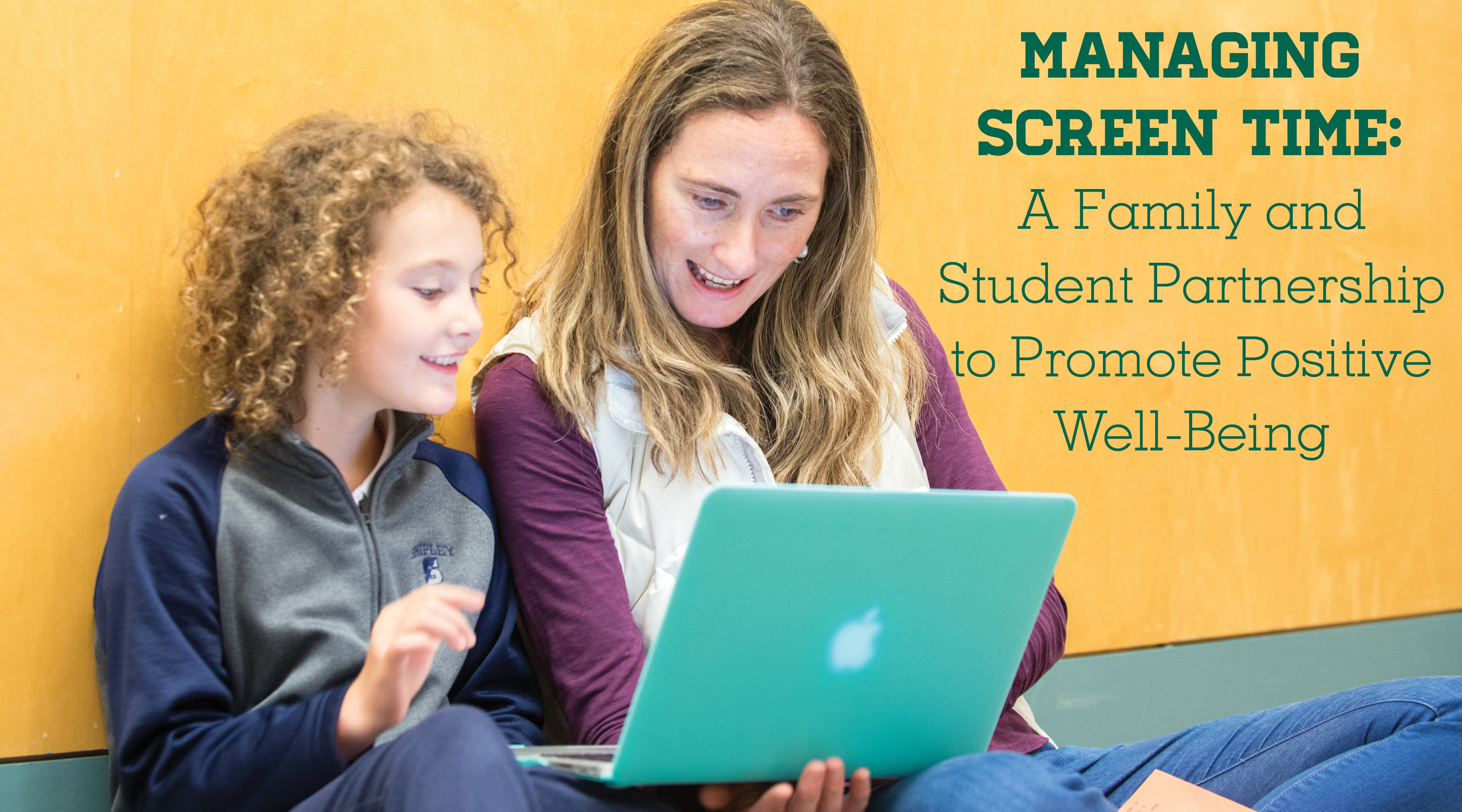 Managing Screen Time: A Family and Student Partnership to Promote Positive Well-Being