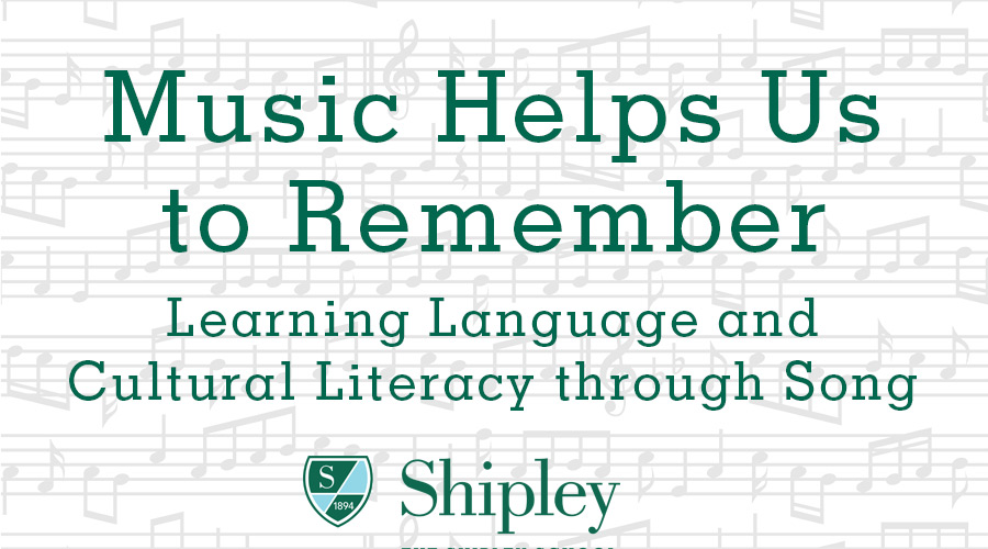 Music Helps Us to Remember: Learning Language and Cultural Literacy through Song