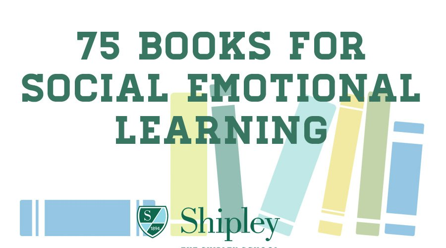75 Books for Social Emotional Learning