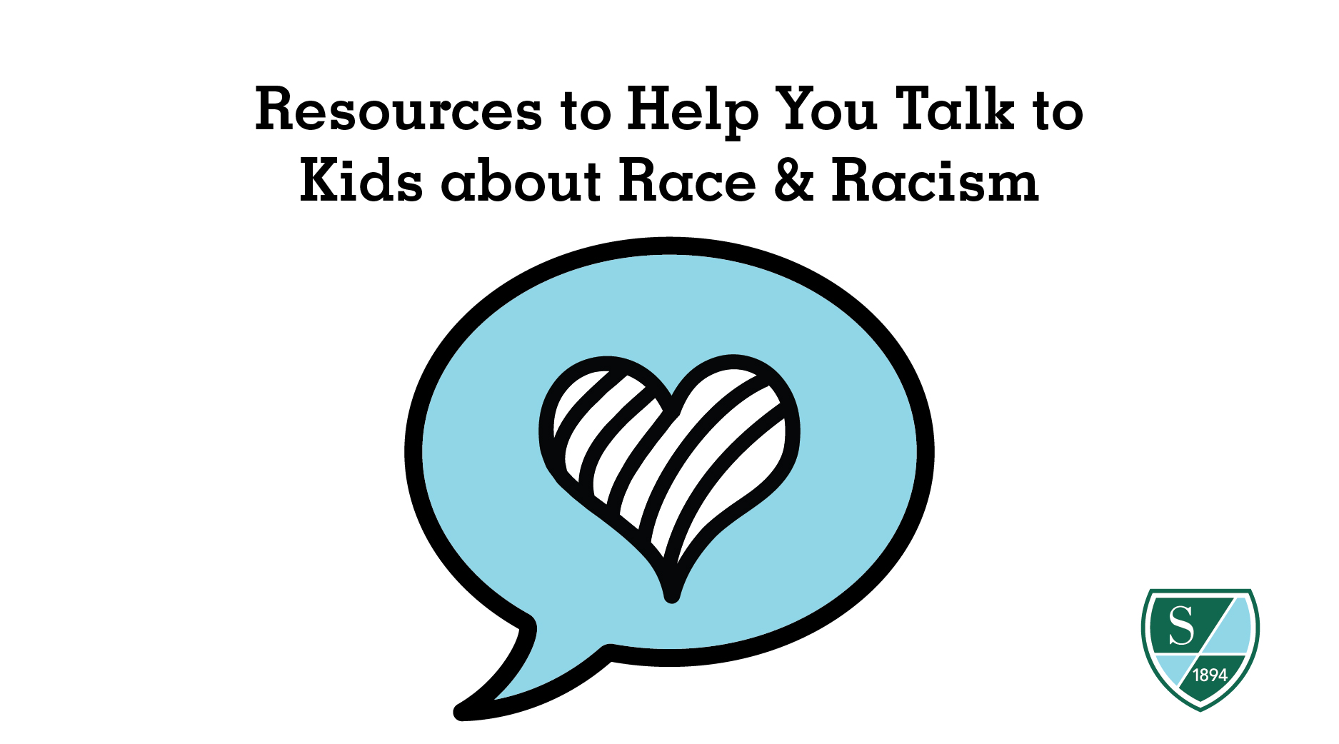 Resources to Help You Talk to Kids about Race & Racism