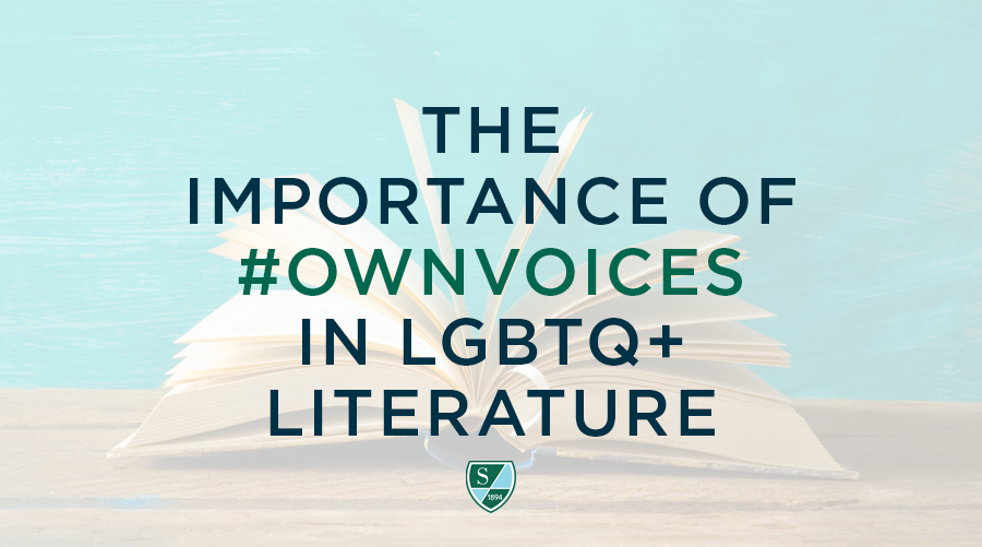 The Importance of #OwnVoices in LGBTQ+ Literature