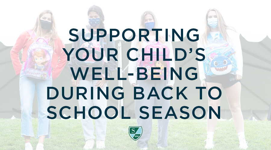 Supporting your Child's Well-Being During Back to School Season