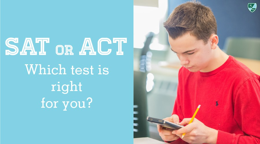SAT or ACT...Which test is right for you?