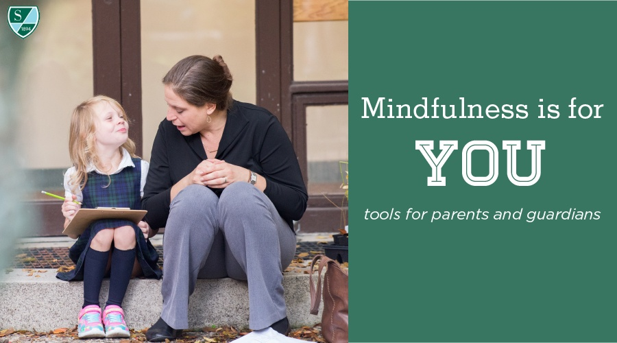 Mindfulness is for You - Tools for Parents and Guardians